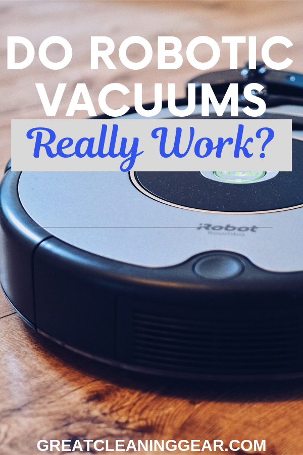 do robotic vacuum really work