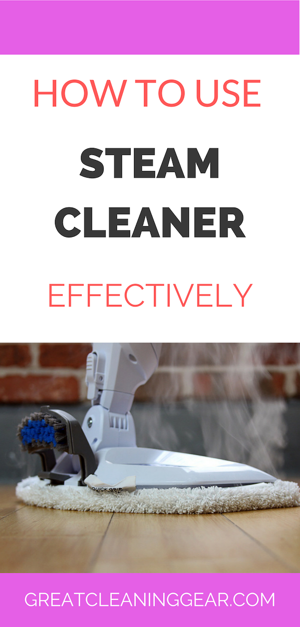 How To Use A Steam Cleaner Effectively
